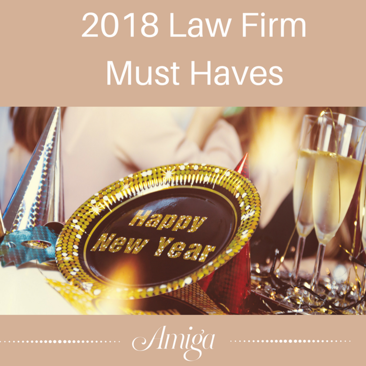 2018 LAW FIRM MUST HAVES